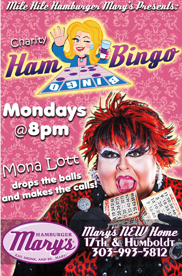 Charity HamBINGO with Mona Lott @ Mile High Hamburger Mary's, Mondays at 8pm