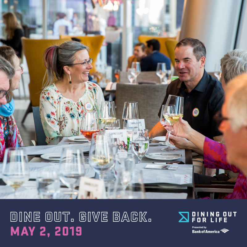 Dining Out For Life® 2019 @ 250+ participating restaurants & breweries