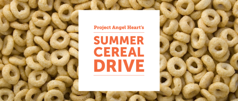 Project Angel Heart's Summer Cereal Drive 2020